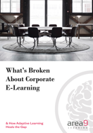 What's Broken About Corporate E-Learning Ebook.png