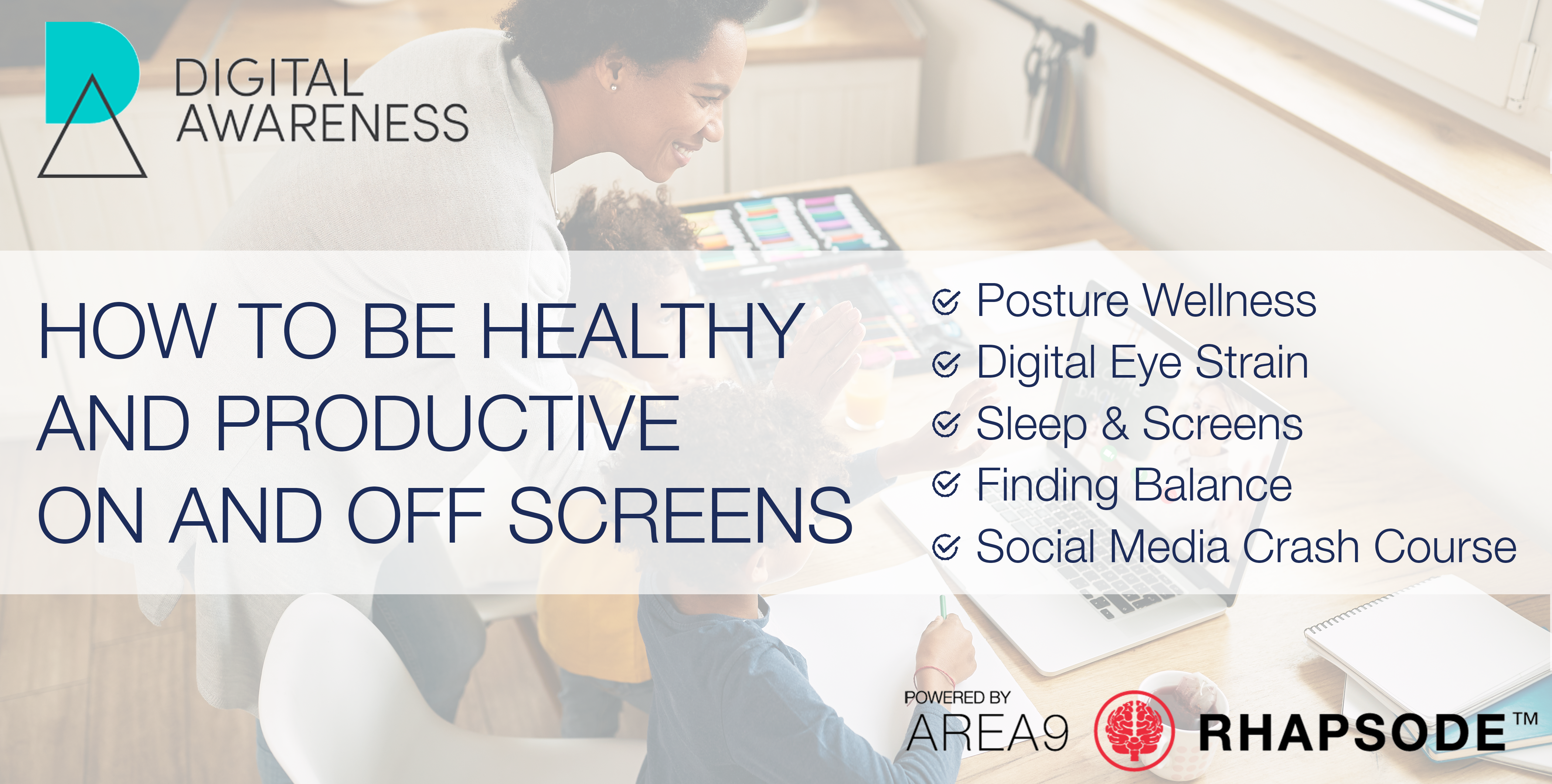 Digital Wellbeing Course How to be healthy and productive on and off screens Digital Awareness UK Area9 Lyceum BANNER